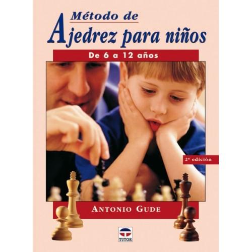 METODO DE AJEDREZ PARA NIÑOS DE 6 A 12 AÑOS