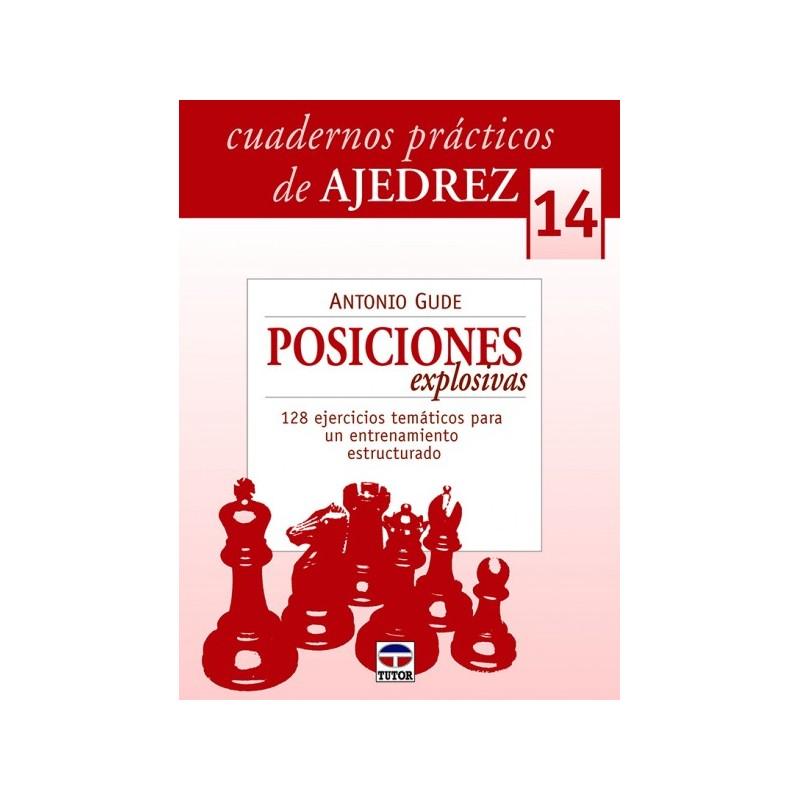CUADERNOS AJEDREZ 14 POSICIONES EXPLOSIVAS