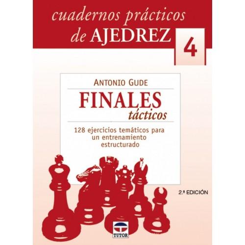 CUADERNOS AJEDREZ 04. FINALES TACTICOS  2ª ED.
