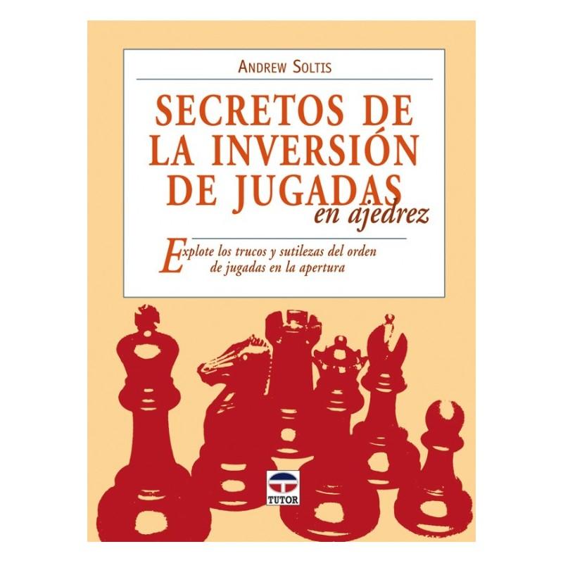 SECRETOS DE LA INVERSION DE JUGADAS EN AJEDREZ