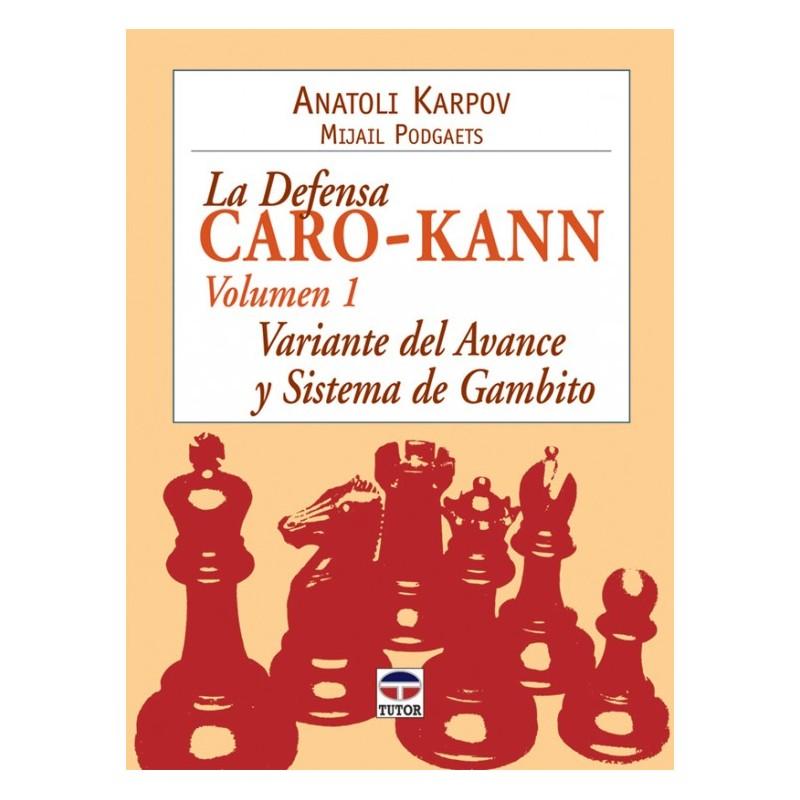 LA DEFENSA CARO-KANN VOL. 1
