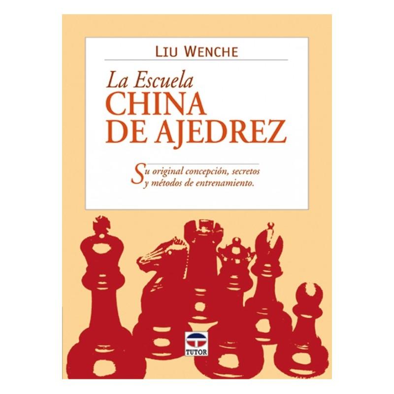 LA ESCUELA CHINA AJEDREZ