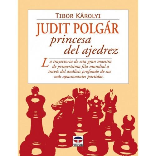 JUDIT POLGAR. PRINCESA DEL AJEDREZ