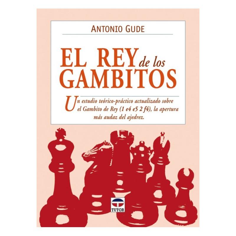 EL REY DE LOS GAMBITOS