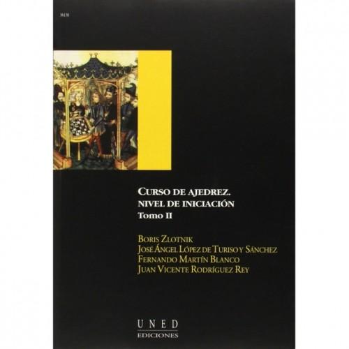 CURSO DE AJEDREZ. NIVEL DE INICIACION TOMO II